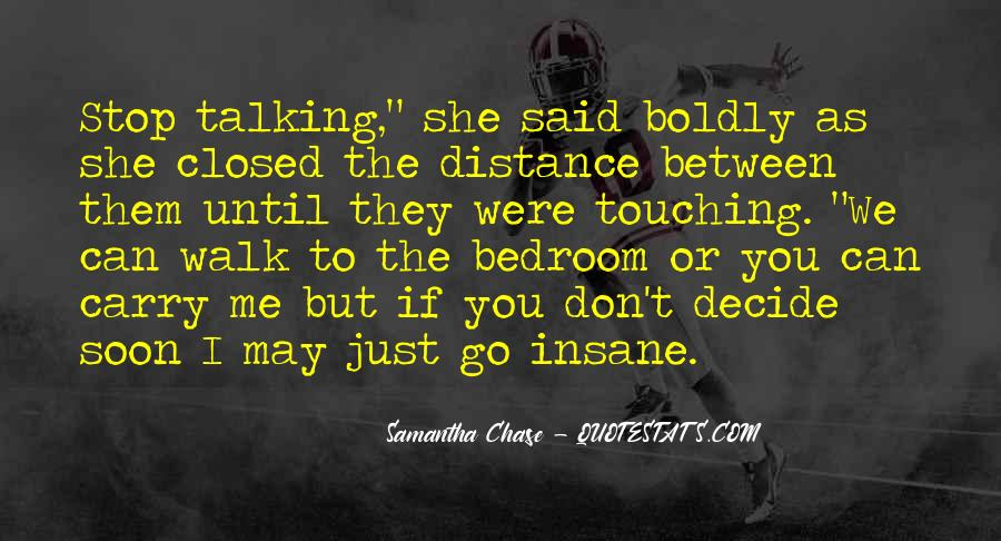 Just Stop Talking Quotes #1171406