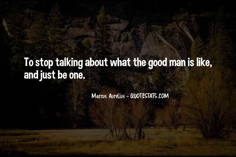 Just Stop Talking Quotes #1339353