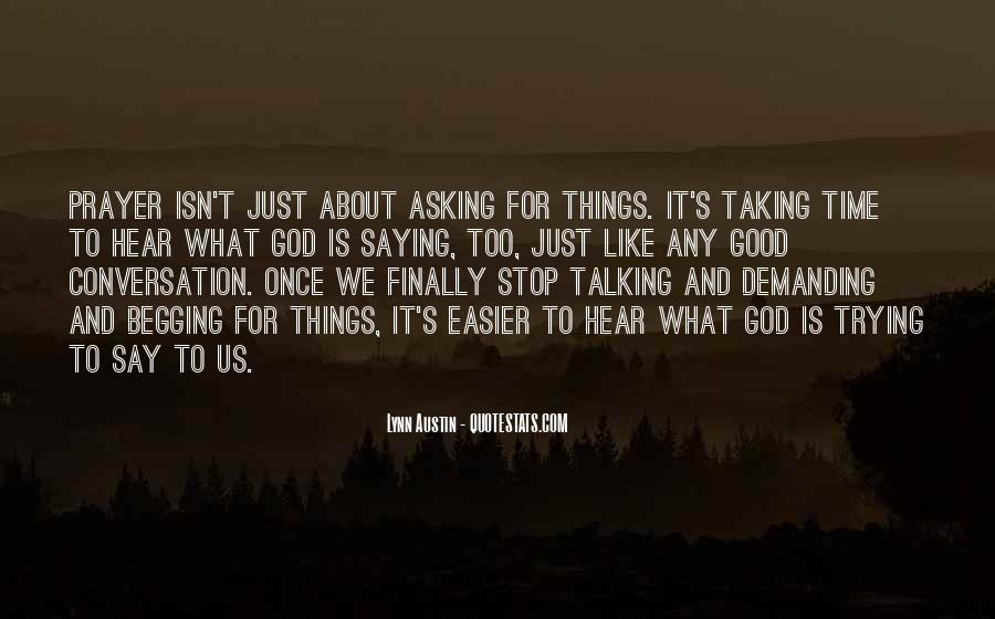 Just Stop Talking Quotes #1477769