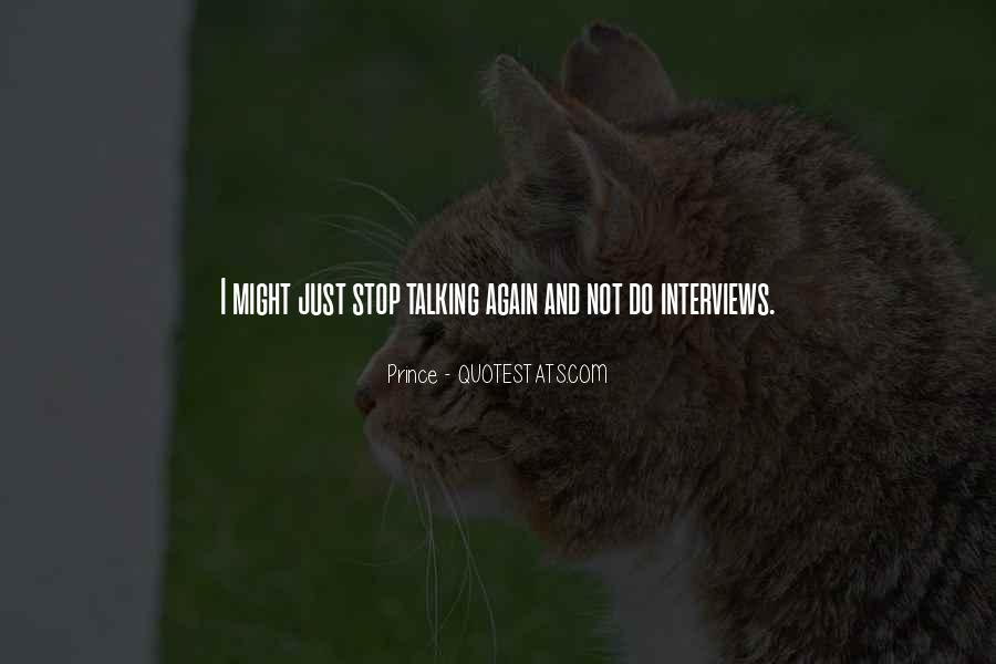 Just Stop Talking Quotes #1607697