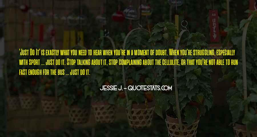 Just Stop Talking Quotes #69580