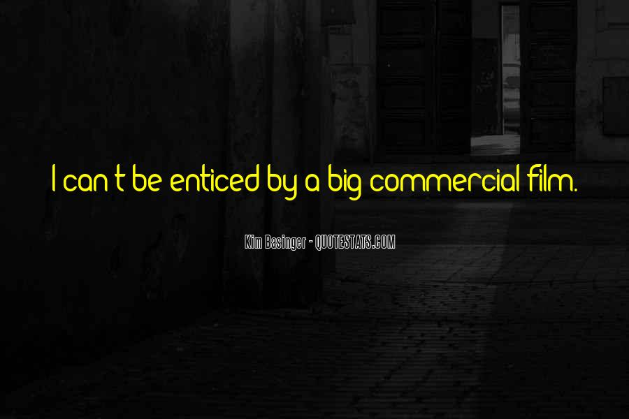 Quotes About Enticed #1605423