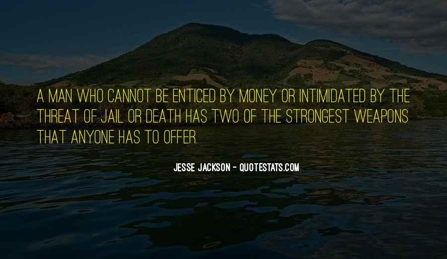 Quotes About Enticed #1811057