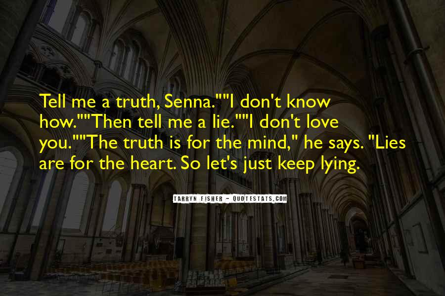 Just Tell Me The Truth Quotes #111516