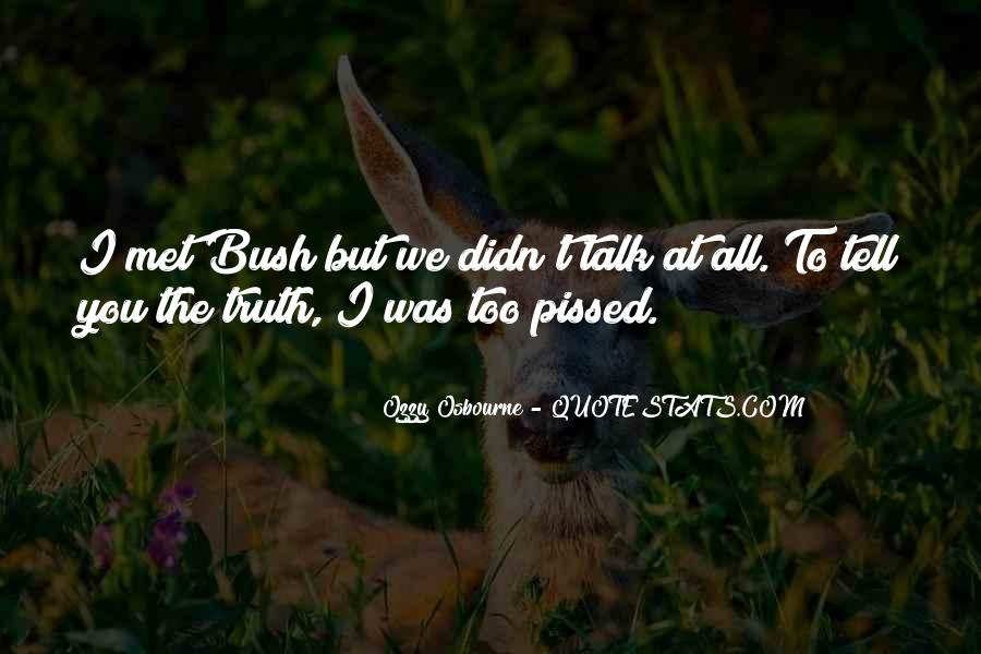 Just Tell Me The Truth Quotes #11413