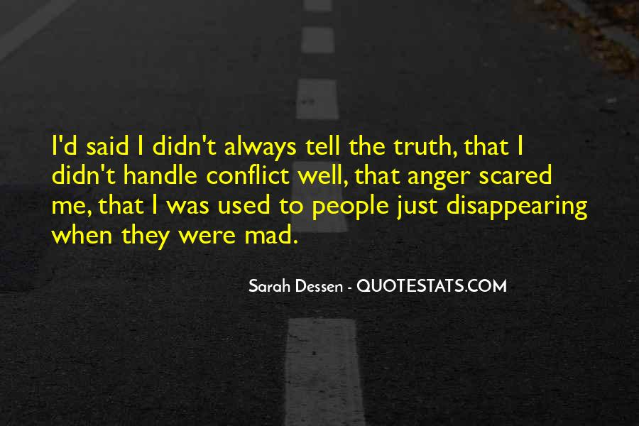 Just Tell Me The Truth Quotes #1780608