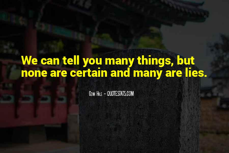 Just Tell Me The Truth Quotes #41254