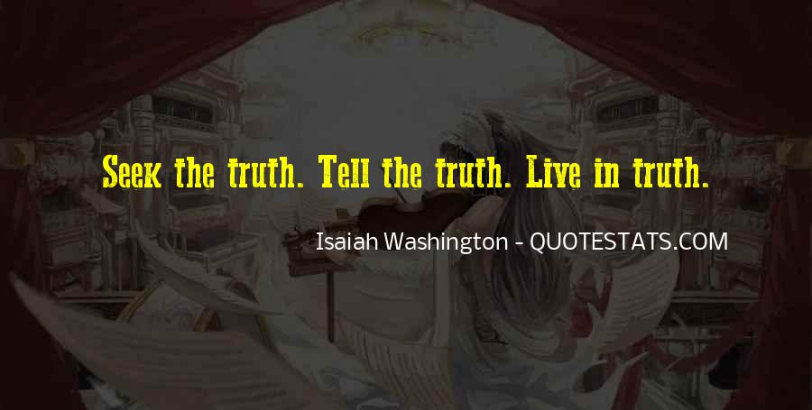 Just Tell Me The Truth Quotes #46262