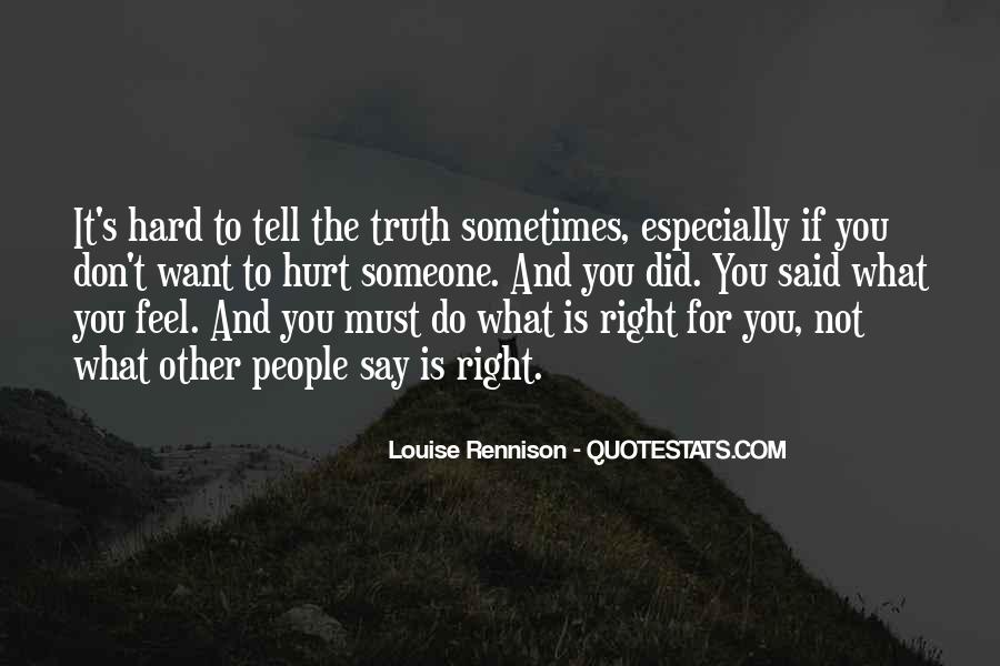 Just Tell Me The Truth Quotes #54035