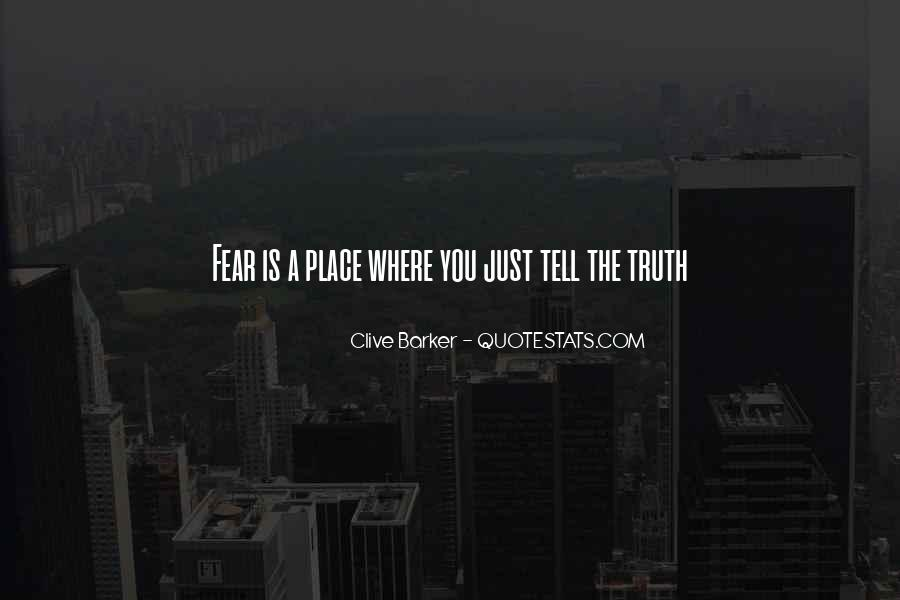 Just Tell Me The Truth Quotes #63037