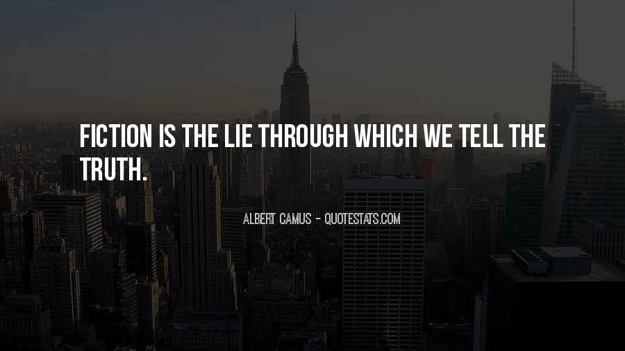 Just Tell Me The Truth Quotes #65083