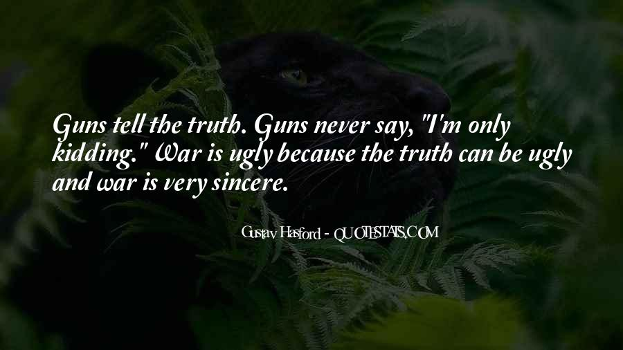 Just Tell Me The Truth Quotes #8305