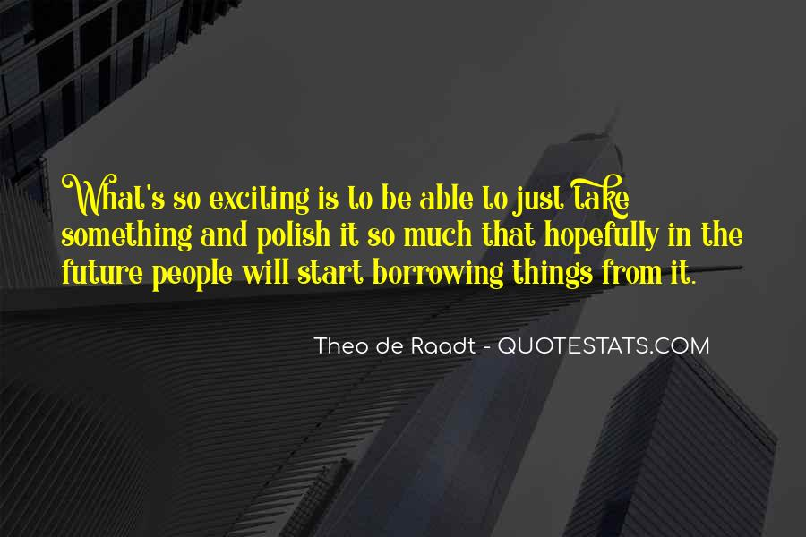 Just The Start Quotes #9039