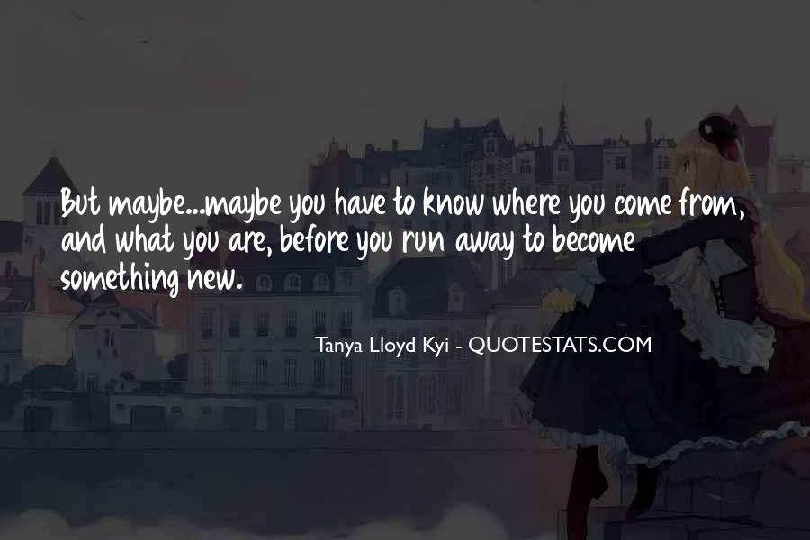 Just Want To Go Far Away Quotes #134