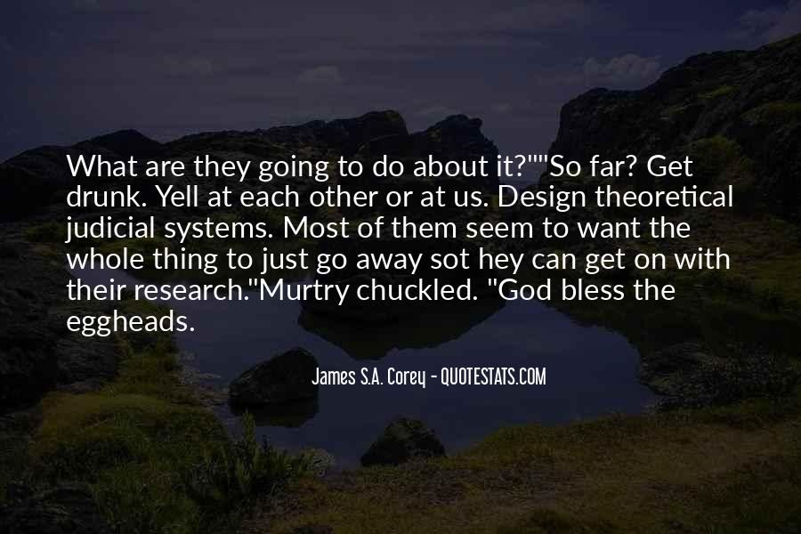 Just Want To Go Far Away Quotes #1746