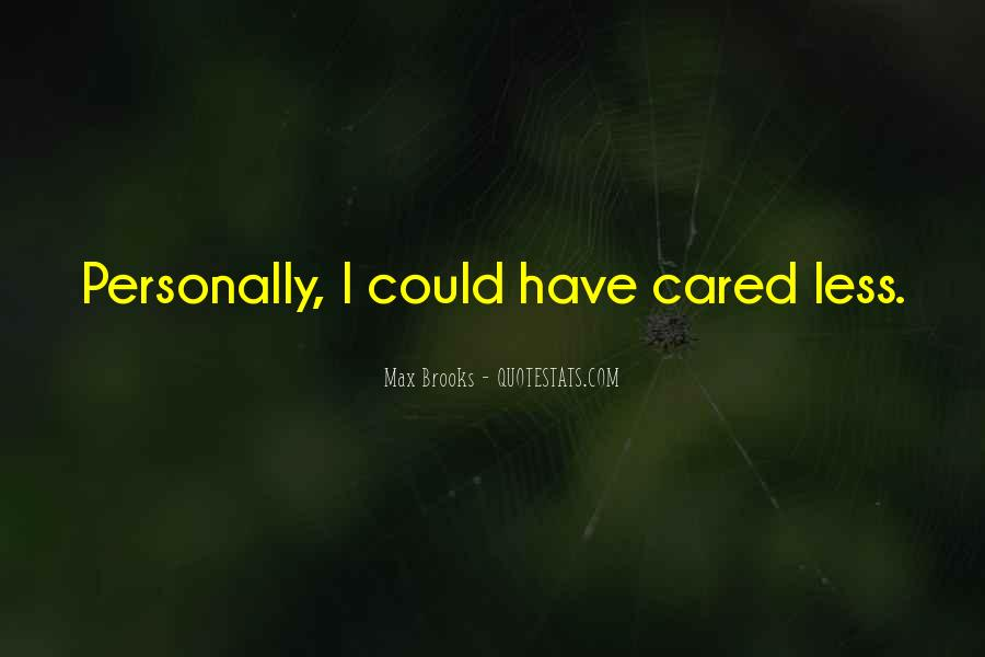 Just Wish You Cared Quotes #30060
