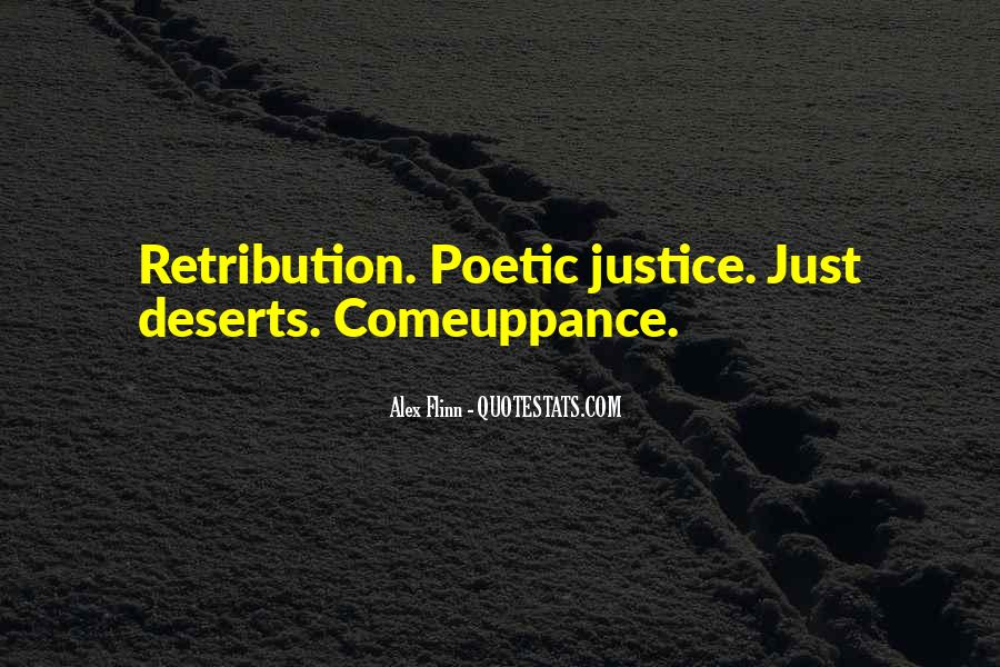 Justice And Retribution Quotes #736644