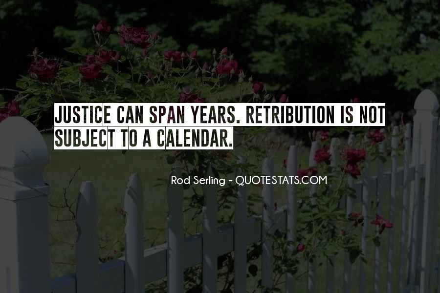 Justice And Retribution Quotes #842217