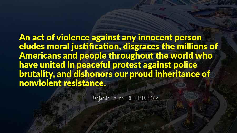 Justification Of Violence Quotes #1016449