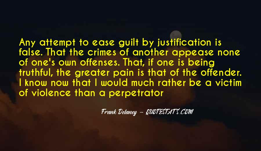 Justification Of Violence Quotes #407445