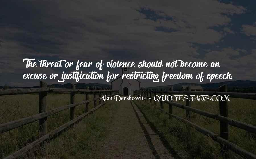 Justification Of Violence Quotes #921344