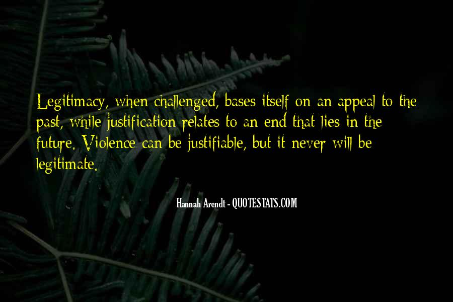 Justification Of Violence Quotes #96137
