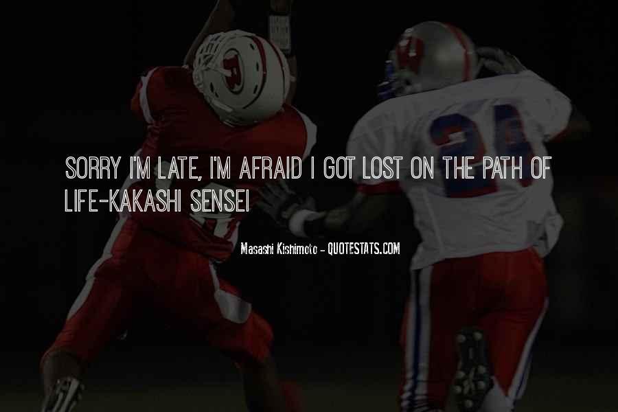 Kakashi Sensei Quotes #72078