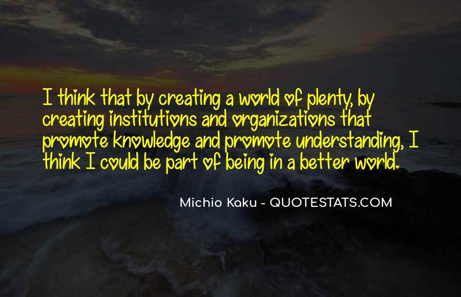 Kaku Michio Quotes #371338
