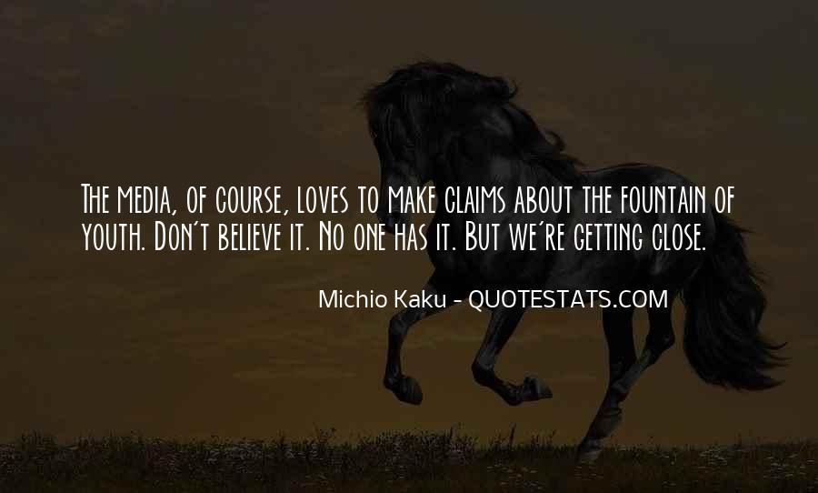 Kaku Michio Quotes #381295