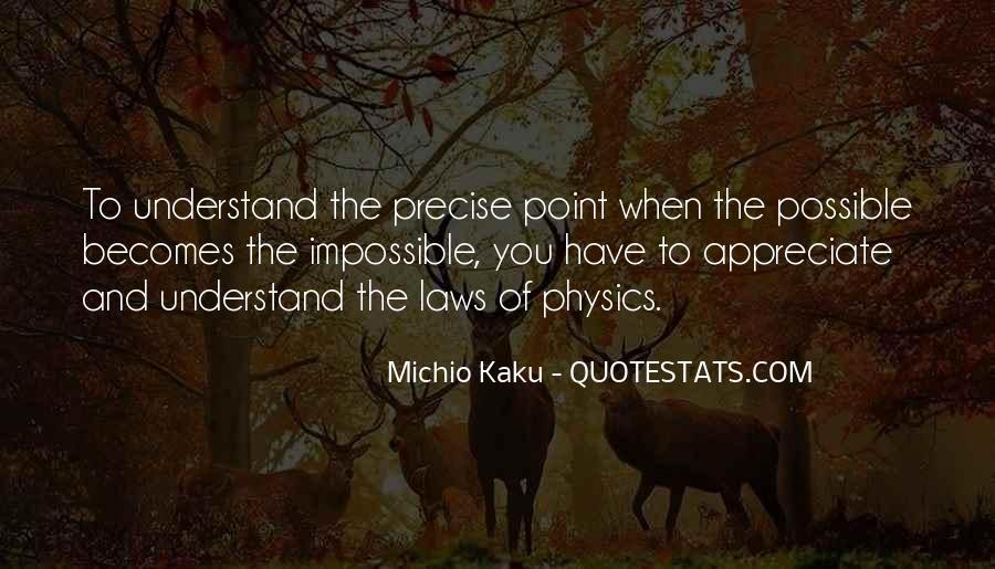 Kaku Michio Quotes #490539