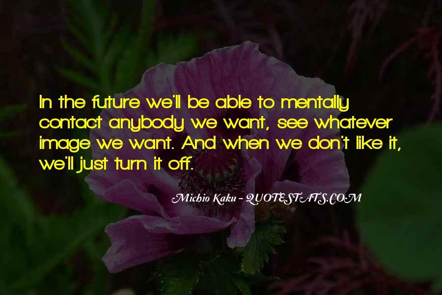 Kaku Michio Quotes #804974