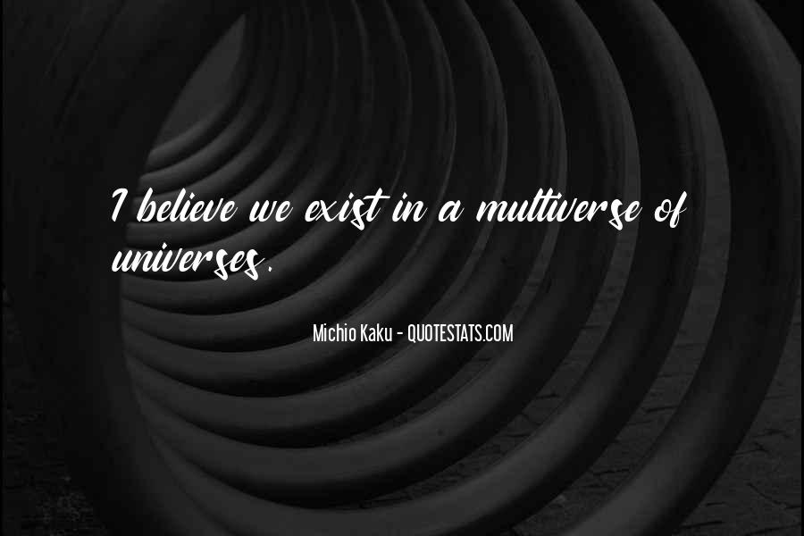 Kaku Michio Quotes #857623