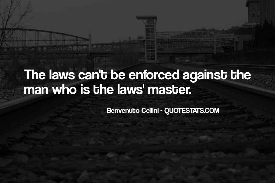 Quotes About Enforced #42729