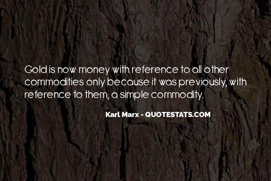 Karl Marx Commodity Quotes #523426