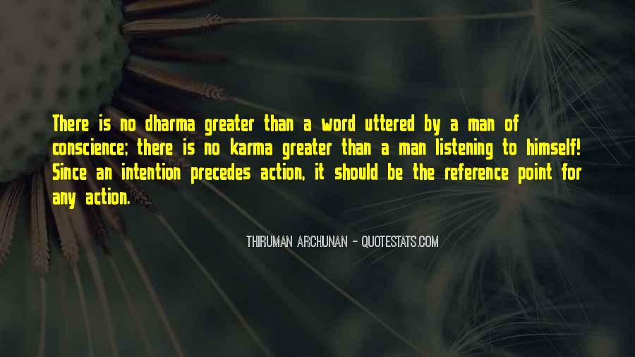 Karma And Dharma Quotes #1209977