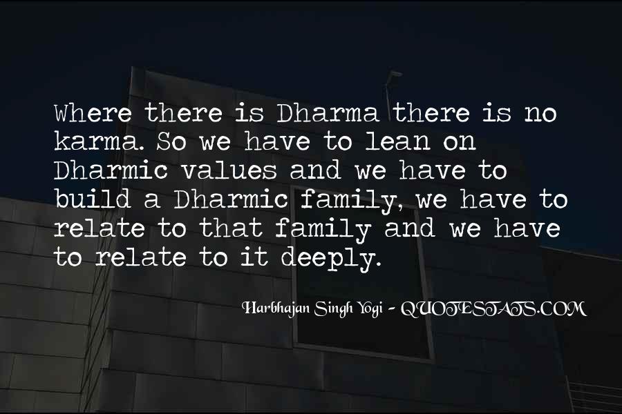 Karma And Dharma Quotes #1569276