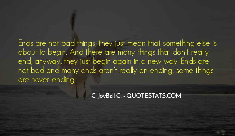 Quotes About Ending And New Beginnings #779129