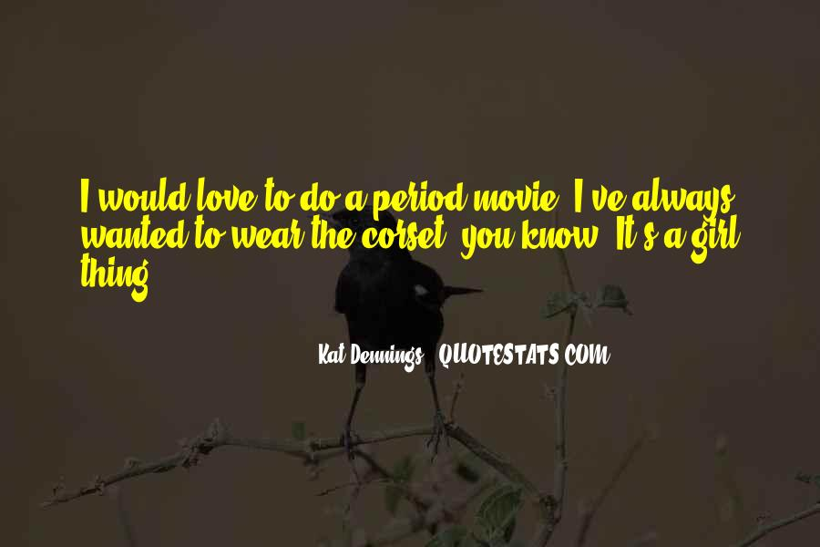 Kat Dennings Movie Quotes #1591863