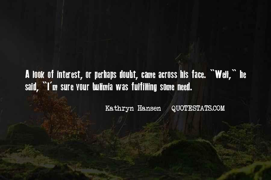 Kathryn Quotes #172704