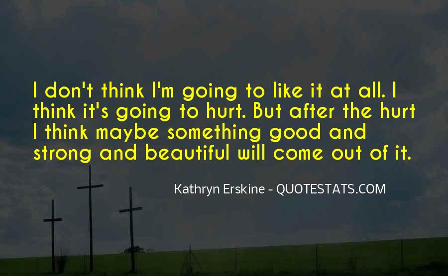 Kathryn Quotes #31605