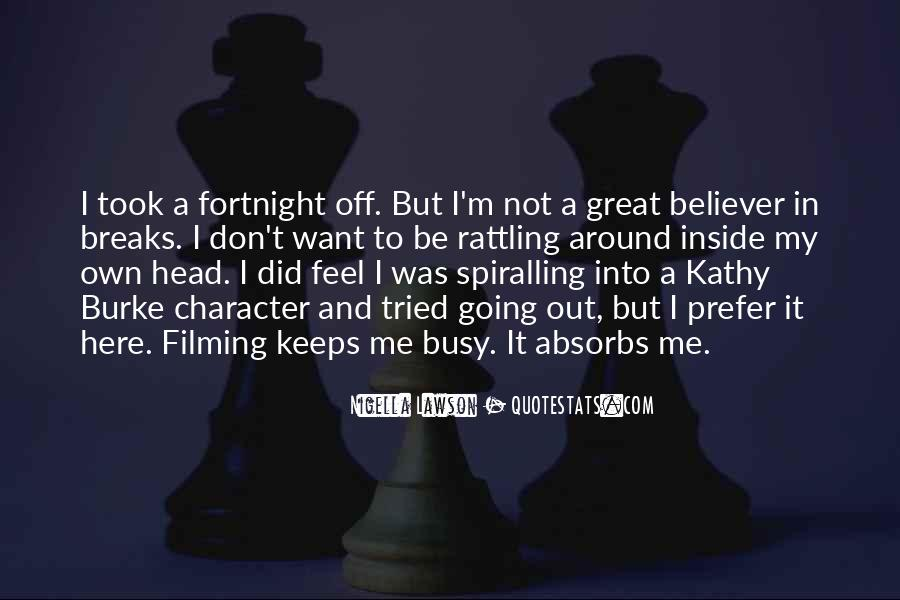 Kathy Burke Quotes #1069514