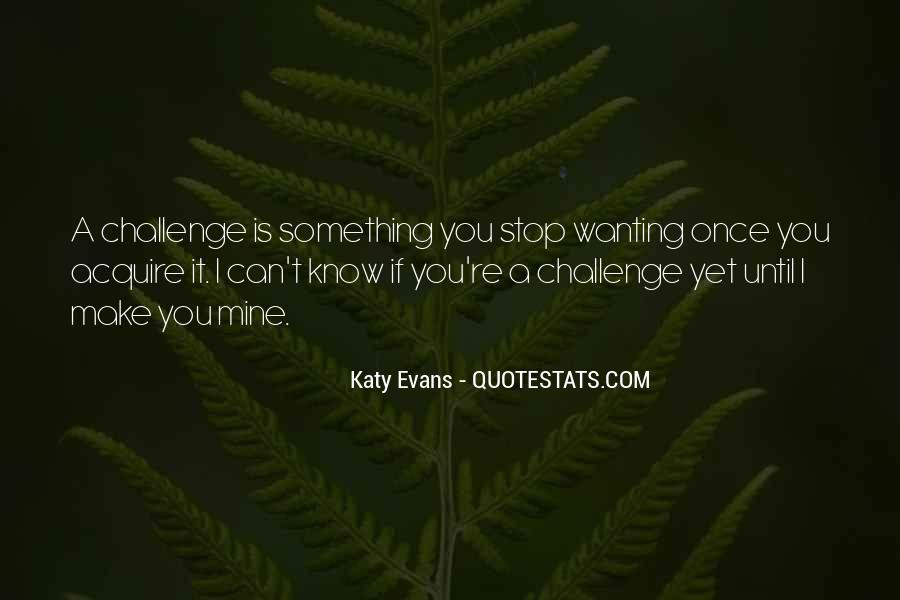 Katy Quotes #179411
