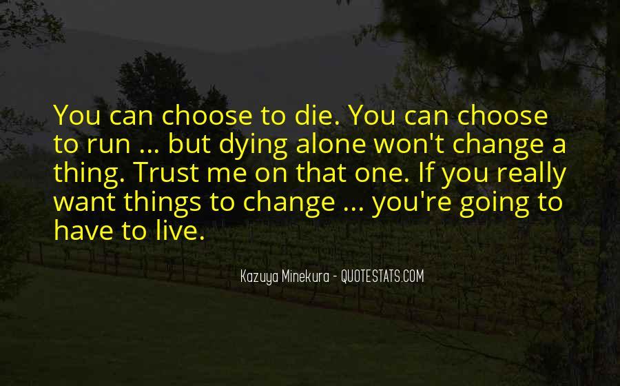 Kazuya Quotes #1258451