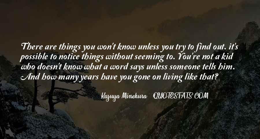 Kazuya Quotes #1656116