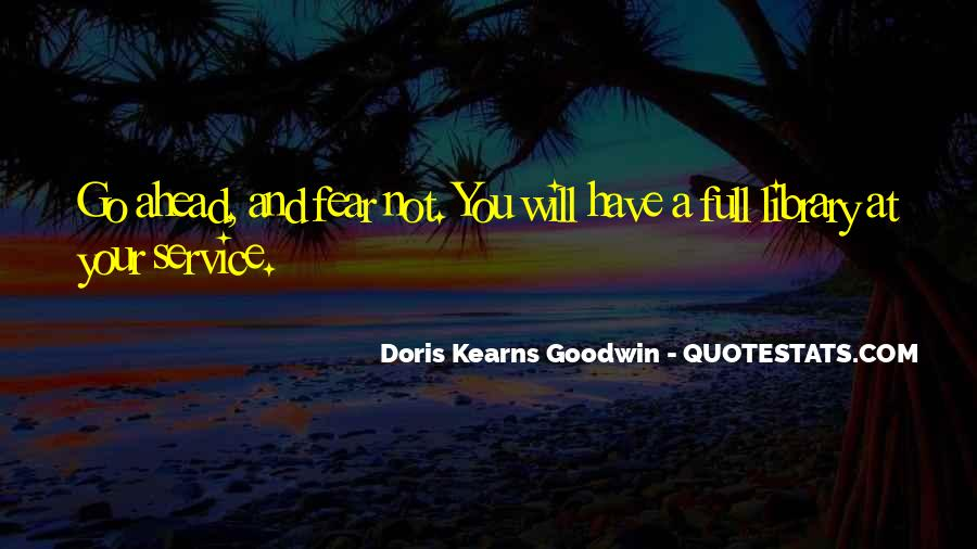 Kearns Goodwin Quotes #508759
