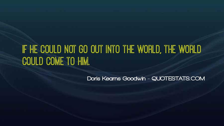 Kearns Goodwin Quotes #51763