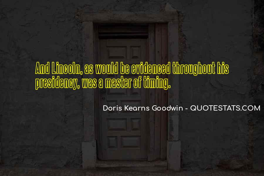 Kearns Goodwin Quotes #79089