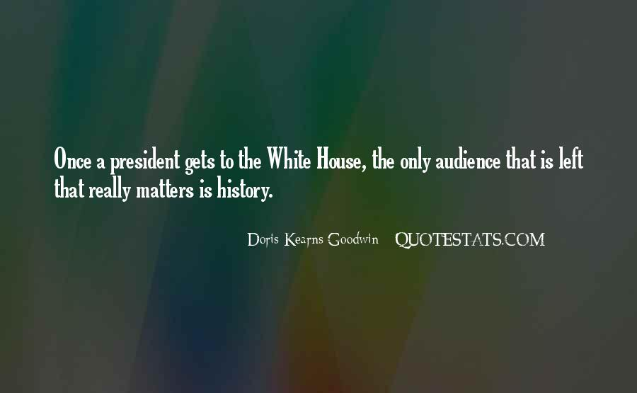 Kearns Goodwin Quotes #807144