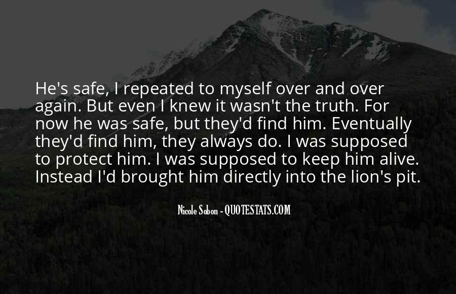 Keep Him Safe Quotes #1226843