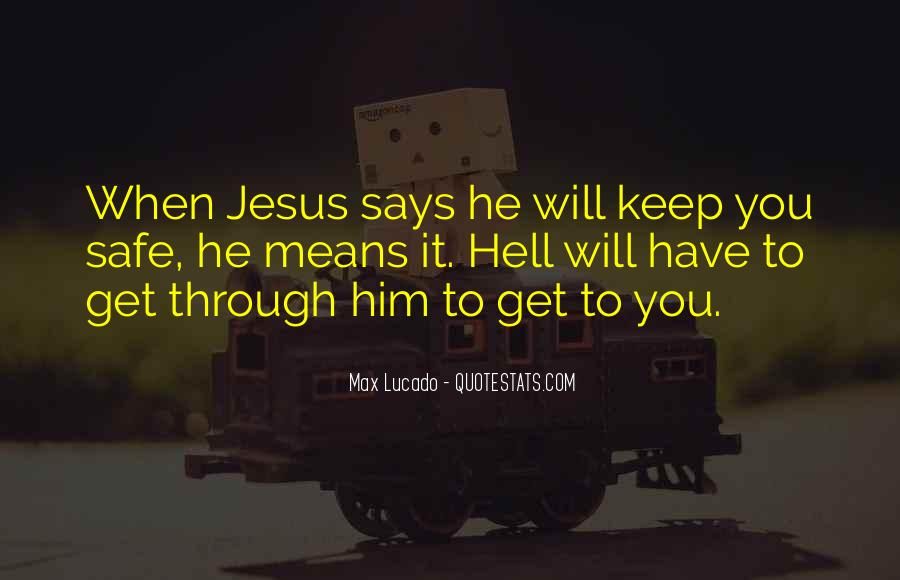 Keep Him Safe Quotes #1233186